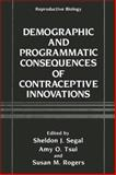 Demographic and Programmatic Consequences of New Contraceptives 9780306433849