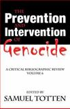 The Prevention and Intervention of Genocide Vol. 6 : A Critical Bibliographic Review, , 0765803844