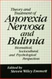 Theory and Treatment of Anorexia Nervosa and Bulimia, , 087630384X
