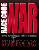 Race Code War, Khari Enaharo, 0913543845
