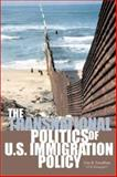 The Transnational Politics of US Immigration Policy, Rosenblum, Marc R., 0970283849