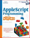 AppleScript Programming for the Absolute Beginner, Ford, Jerry Lee, Jr., 1598633848