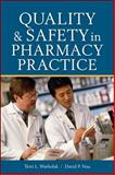 Quality and Safety in Pharmacy Practice, Warholak, Terri L. and Nau, David P., 0071603859