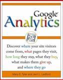 Google Analytics, Mary E. Tyler and Jerri L. Ledford, 0470053852
