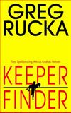 Keeper/Finder, Greg Rucka, 055338385X
