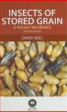 Insects of Stored Grain, David Rees, 0643093850