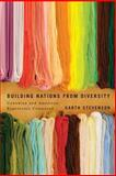 Building Nations from Diversity : Canadian and American Experience Compared, Stevenson, Garth, 0773543856