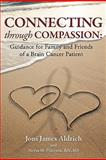 Connecting Through Compassion, Joni Aldrich and Neysa Peterson, 1451523858