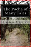 The Pacha of Many Tales, Marryat, 1499383851