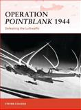 Operation Pointblank 1944, Steven Zaloga, 1849083851
