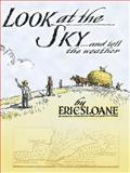 Look at the Sky and Tell the Weather, Eric Sloane, 0486433854