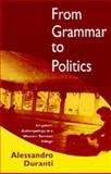 From Grammar to Politics - Linguistic Anthropology in a Western Samoan Village, Duranti, Alessandro, 0520083857