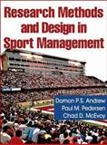 Research Methods and Design in Sport Management, Andrew, Damon P.S. and Pedersen, Paul, 073607385X