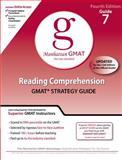 Reading Comprehension GMAT Preparation Guide, 4th Edition, Manhattan GMAT Staff, 0982423853