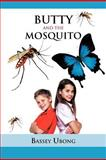 Butty and the Mosquito, Bassey Ubong, 1466913851