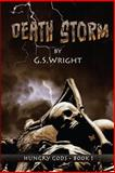 Death Storm, G. S. Wright, 1490983856