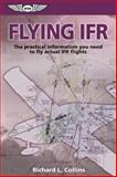 Flying IFR, Richard L. Collins, 1560273852