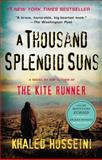 A Thousand Splendid Suns, Khaled Hosseini, 159448385X