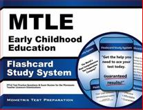 Mtle Early Childhood Education Flashcard Study System : MTLE Test Practice Questions and Exam Review for the Minnesota Teacher Licensure Examinations, MTLE Exam Secrets Test Prep Team, 1630943851