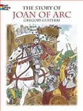 The Story of Joan of Arc, Gregory Guiteras, 0486423859