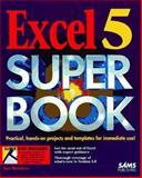 Excel 5.0 Super Book, McFedries, Paul, 067230385X
