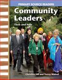 Community Leaders Then and Now, Christina Hill and Torrey Maloof, 0743993853