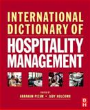 International Dictionary of Hospitality Management, , 0750683856