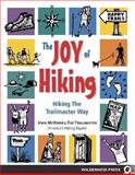 The Joy of Hiking, John McKinney, 089997385X