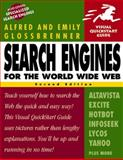 Search Engines for the World Wide Web, Glossbrenner, Alfred and Glossbrenner, Emily, 0201353857