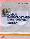 Human Embryology and Developmental Biology : With STUDENT CONSULT Online Access, Carlson, Bruce M., 0323053858