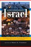 Contemporary Israel : Domestic Politics, Foreign Policy, and Security Challenges, , 0813343852