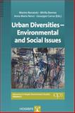 Urban Diversities - Environmental and Social Issues, Marino Bonaiuto, Mirilia Bonnes, Anna Maria Nenci, Guiseppe Carrus, 088937385X