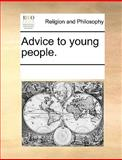 Advice to Young People, See Notes Multiple Contributors, 1170333850