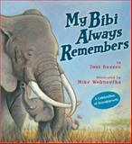 My Bibi Always Remembers, Toni Buzzeo, 1423183851