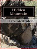Hidden Mountain, Laura McBride, 1492943851