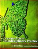 Creative Arts in Interdisciplinary Practice, , 1550593854