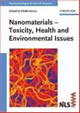 Nanomaterials : Toxicity, Health and Environmental Issues, Challa Kumar, 3527313850