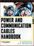 Power and Communication Cables Handbook 9780071353854