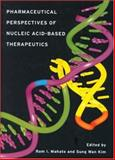 Pharmaceutical Perspectives of Nucleic Acid-Based Therapeutics, , 041528385X