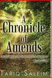 A Chronicle of Amends, Tariq Saleim, 1491253851