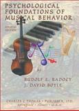 Psychological Foundations of Musical Behavior, Rudolf E. Radocy and J. David Boyle, 0398073856
