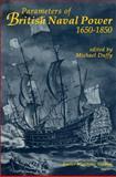 Parameters of British Naval Power, 1650-1850 9780859893855