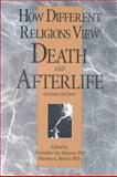 How Different Religions View Death and Afterlife, Christopher Jay Johnson, 0914783858
