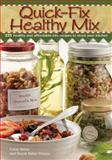 Quick Fix Healthy Mix, Casey Kellar and Nicole Kellar Munoz, 1440203857