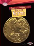 Tools and Treasures of Ancient Rome, Matt Doeden, 1467723851