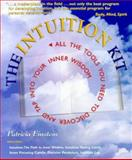 The Intuition Kit : All the Tools You Need to Discover and Tap into Your Inner Wisdom, Einstein, Patricia, 186204385X