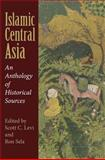 Islamic Central Asia : An Anthology of Historical Sources, , 0253353858