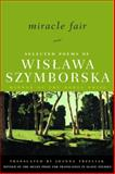 Miracle Fair, Wislawa Szymborska, 0393323854