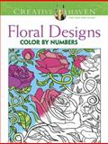 Creative Haven Floral Design Color by Number Coloring Book, Jessica Mazurkiewicz, 0486793850