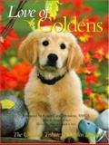 Love of Goldens, Voyageur Press Staff, 0896583856